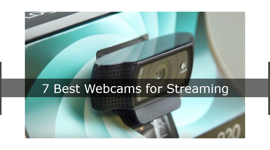 Our List And Buying Guide Of The 7 Best Webcams For Streaming